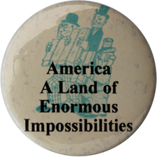 America: A Land of Enormous Impossibilities
