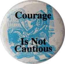 Courage-is-not-Cautious