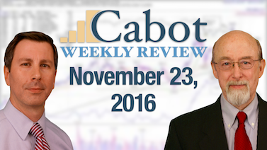 Cabot Weekly Review 11-23-16