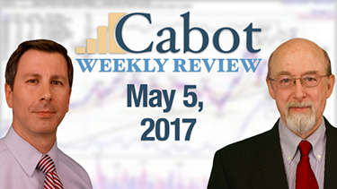 Cabot Weekly Review 5-5-17