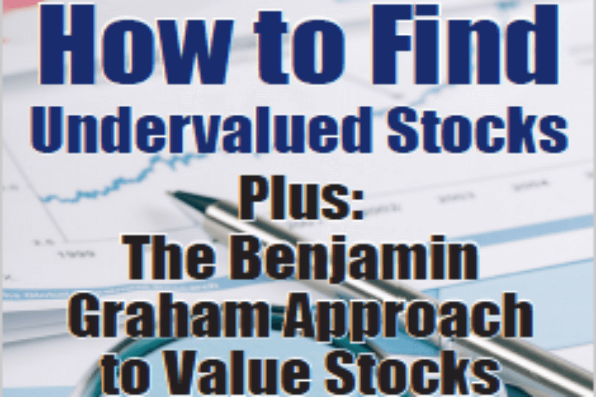 How to Find Undervalued Stocks and Value Investing