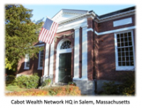 Cabot Wealth Network Headquarters