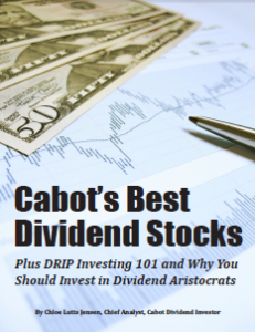Cabot's Bests Dividend Stocks