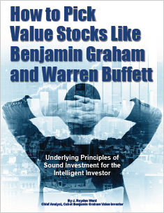 How to Pick Value Stocks like Benjamin Graham and Warren Buffett